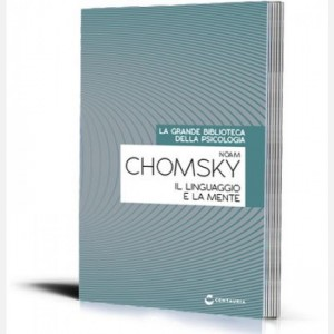 La grande biblioteca della psicologia (ed. 2018) Il linguaggio e la mente di Noam Chomsky