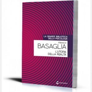 La grande biblioteca della psicologia (ed. 2018) L'utopia della realtà di Franco Basaglia