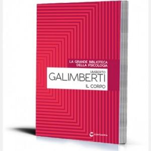 La grande biblioteca della psicologia (ed. 2018) Il corpo di Umberto Galimberti
