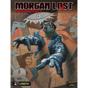 Morgan Lost Dark Novels - N° 8 - Lisbeth - Bonelli Editore