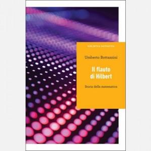 Biblioteca matematica Umberto Bottazzini, Il flauto di Hilbert. Storia della matematica
