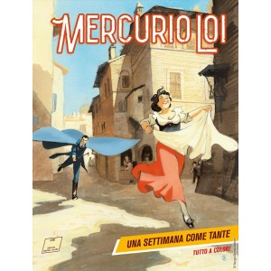 Mercurio Loi - N° 12 - Una Settimana Come Tante - Bonelli Editore