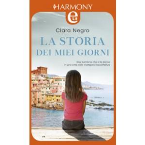 Harmony eLit - La storia dei miei giorni Di Clara Negro
