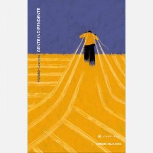 Romanzi Boreali - La grande letteratura del Nord Halldòr Laxness, Gente indipendente