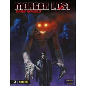 Morgan Lost Dark Novels - N° 9 - Ricordi - Bonelli Editore
