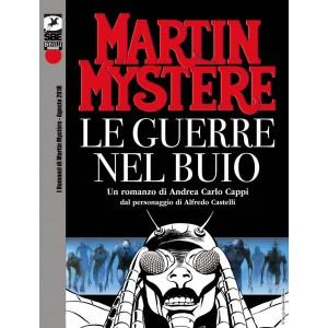 Romanzi Di Martin Mystere - N° 2 - Le Guerre Nel Buio - Bonelli Editore