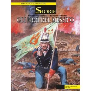 Storie - N° 71 - Gli Eroi Del Messico - Bonelli Editore