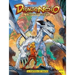 Dragonero Adventures - N° 10 - La Fortezza Dei Draghi - Bonelli Editore