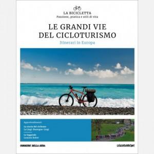 La Bicicletta Le grandi vie del cicloturismo - Itinerari nel Mondo