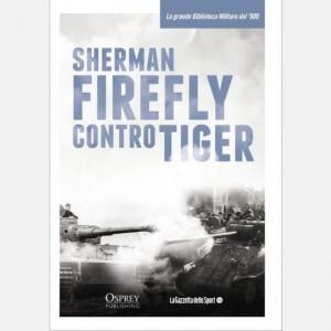 La grande Biblioteca Militare del 900 Sherman Firefly contro Tiger