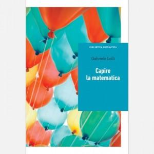 Biblioteca matematica Gabriele Lolli, Capire la matematica