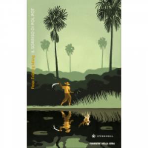 Romanzi Boreali - La grande letteratura del Nord Peter Fröberg Idling, Il sorriso di Pol Pot