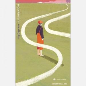 Romanzi Boreali - La grande letteratura del Nord Stig Dagerman, Il viaggiatore