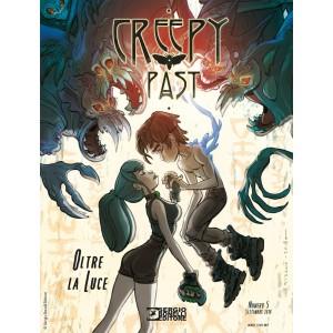 Creepy Past - N° 5 - Oltre La Luce - Bonelli Editore