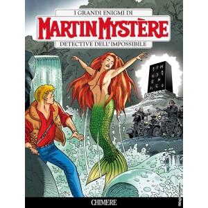 Martin Mystere - N° 358 - Chimere - Bonelli Editore