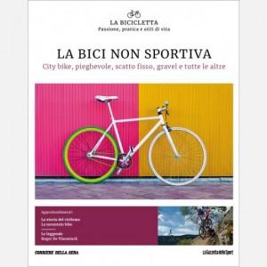 La Bicicletta La bici non sportiva - City bike, pieghevole, scatto fisso, gravel e tutte le altre