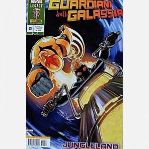 I Nuovissimi Guardiani della Galassia I Guardiani della Galassia N° 11/73