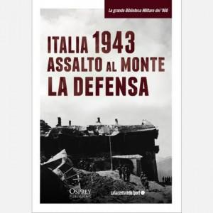 La grande Biblioteca Militare del 900 Italia 1943. Assalto al monte La Defensa