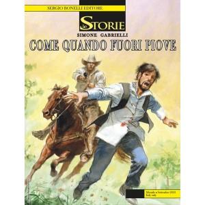 Storie - N° 72 - Come Quando Fuori Piove - Bonelli Editore