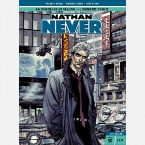 Nathan Never La vendetta di Selena – Il numero cento