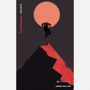 Romanzi Boreali - La grande letteratura del Nord Frank Westerman, Ararat