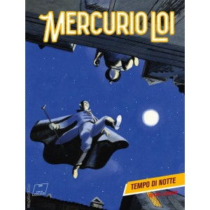 Mercurio Loi - N° 13 - Tempo Di Notte - Bonelli Editore