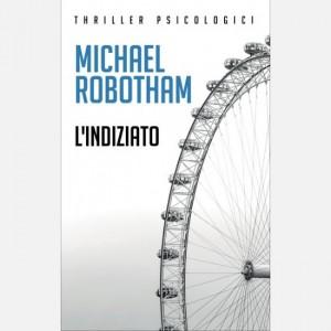 OGGI - I grandi thriller psicologici L'indiziato di Michael Robotham