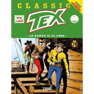 Tex Classic - N° 42 - La Banda Di El Lobo - Bonelli Editore