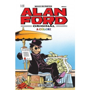 Alan Ford - N° 592 - La Patente In Color - Alan Ford Original 1000 Volte Meglio Publishing