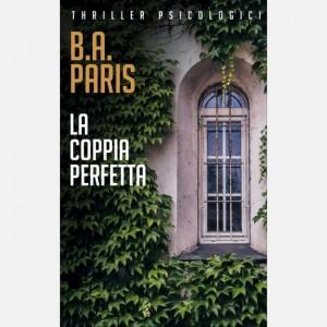 OGGI - I grandi thriller psicologici La coppia perfetta di B. A. Paris