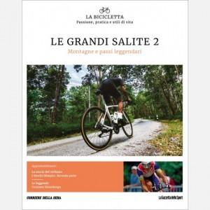 La Bicicletta Le grandi salite 2 - Montagne e passi leggendari