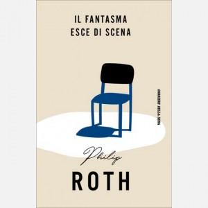 Philip Roth Il fantasma esce di scena