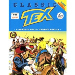 Tex Classic - N° 44 - L'Assedio Della Grande Roccia - Bonelli Editore