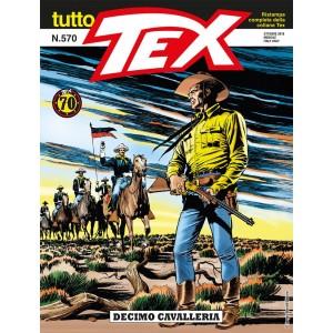 Tutto Tex - N° 570 - Decimo Cavalleria - Bonelli Editore