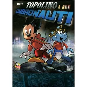 Topolino Super Deluxe Edition - N° 10 - Topolino E Gli Ombronauti - Panini Disney
