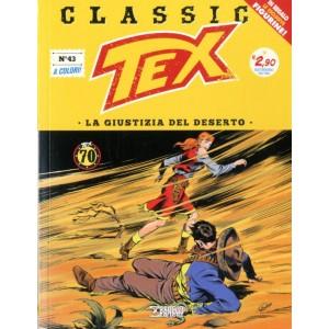 Tex Classic - N° 43 - La Giustizia Del Deserto - Bonelli Editore