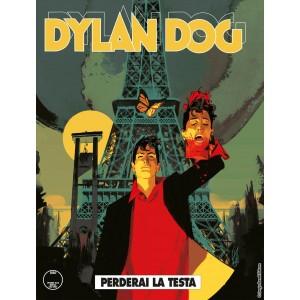 Dylan Dog - N° 385 - Perderai La Testa - Bonelli Editore