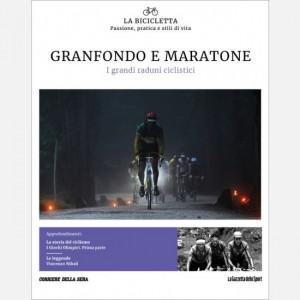 La Bicicletta Granfondo e maratone - Le manifestazioni ciclistiche non competitive