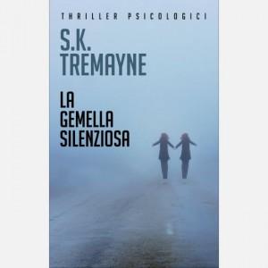 OGGI - I grandi thriller psicologici La gemella silenziosa di S.K. Tremayne