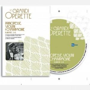 Le grandi Operette Principesse violini e champagne, puntate 5-6