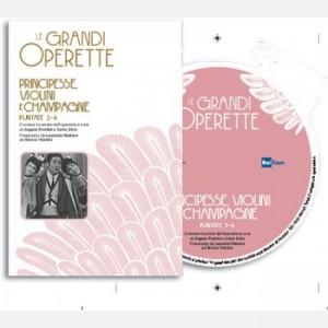 Le grandi operette Principesse violini e champagne, puntate 3-4