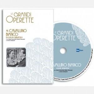 Le grandi operette Al Cavallino Bianco