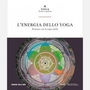 Yoga - Teoria e pratica Un corpo energetico