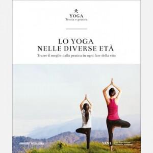 Yoga - Teoria e pratica Lo yoga nelle diverse età