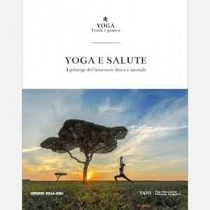 Yoga - Teoria e pratica Yoga e salute
