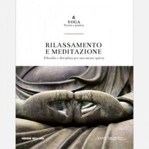 Yoga - Teoria e pratica Rilassamento e meditazione