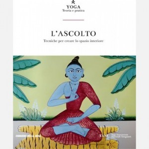 Yoga - Teoria e pratica L'ascolto