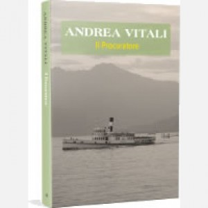 OGGI - I nuovi romanzi di Andrea Vitali Il procuratore