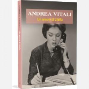 OGGI - I nuovi romanzi di Andrea Vitali Un amore di zitella