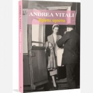 OGGI - I nuovi romanzi di Andrea Vitali Biglietto, signorina